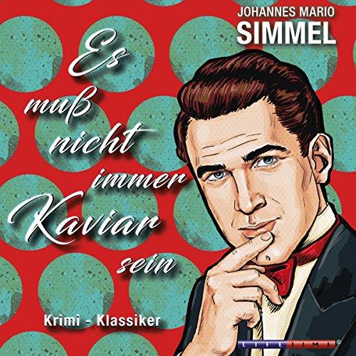 Es muss nicht immer Kaviar sein audiobook cover art