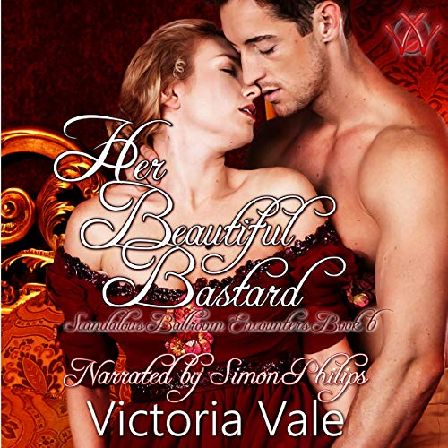 Couverture de Her Beautiful Bastard: A Regency Erotic Romance