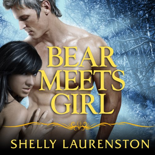 Bear Meets Girl audiobook cover art