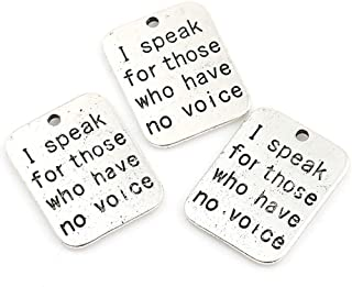 I Speak for Those Who Have No Voices - 10 Pack Message Charms, Pet, Animal, Childern