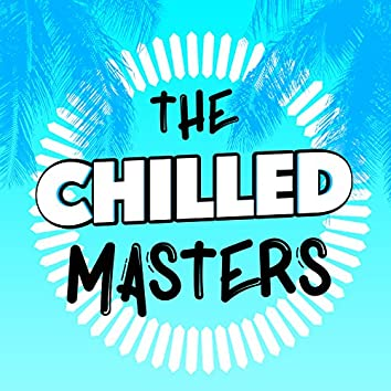 The Chilled Masters