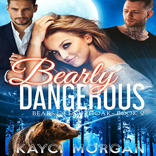 Bearly Dangerous audiobook cover art