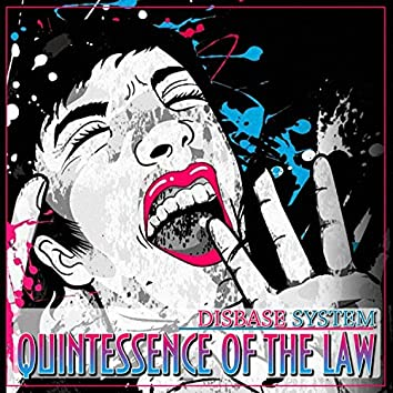 Quintessence Of The Law