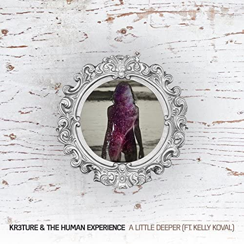 KR3TURE & The Human Experience feat. Kelly Koval
