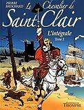 Le chevalier de Saint-Clair - L'intégrale