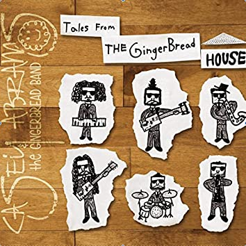 Tales from the Gingerbread House