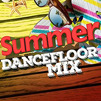 Summer Dancefloor Mix
