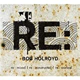 Re: Mixed/ Re: Constructed/ Re: Worked by Bob Holroyd (2013-08-03)
