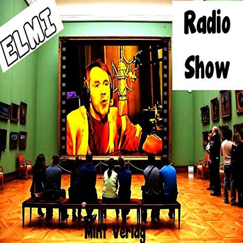 Die ELMI Radio Show Titelbild
