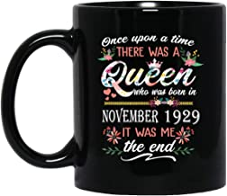 Queen who was born in November 1929 Mug Awesome 90th Birthday Gift 90 Years Old mug for Women Lady Girls, 11oz Black Tea Cup