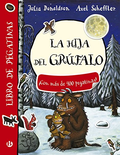 La hija del grúfalo. Libro de pegatinas (Castellano - A Partir De 3 Años - Personajes - El Grúfalo)