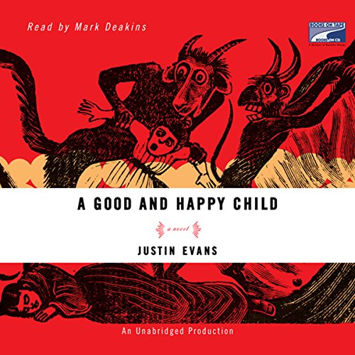 A Good and Happy Child audiobook cover art