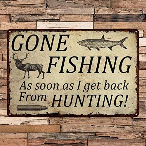 Guadalupe Ross Metal Tin Sign Gone Fishing Back from Hunting Wall Decor Metal Sign 12×8 Inches