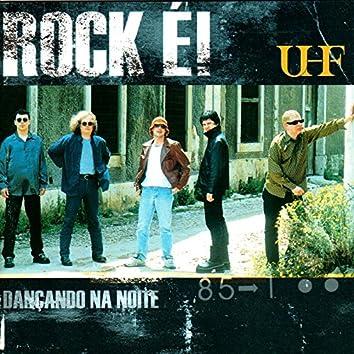 Rock É! Dançando na Noite