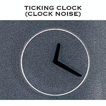 Ticking Clock (Clock Noise)