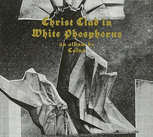 Christ Clad In White Phosphorus