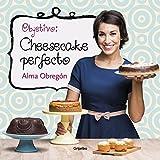 Objetivo: Cheesecake perfecto (Cocina casera)
