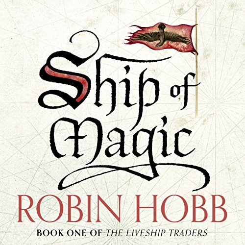 Couverture de Ship of Magic: The Liveship Traders, Book 1