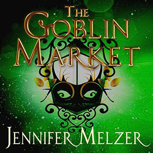 The Goblin Market audiobook cover art