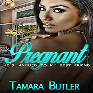 Pregnant: He's Married to My Best Friend audiobook cover art