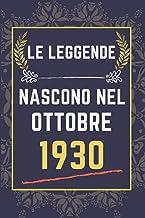 Le leggende nascono nel ottobre 1930: quaderno a righe || Regalo di compleanno per una persona nata in ottobre || Regalo d...