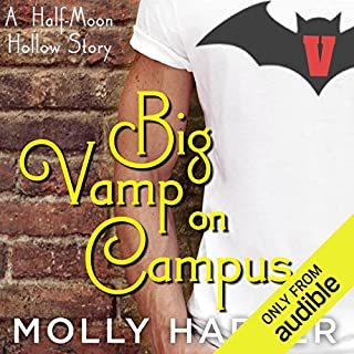 Big Vamp on Campus                   By:                                                                                                                                 Molly Harper                               Narrated by:                                                                                                                                 Amanda Ronconi                      Length: 3 hrs and 6 mins     2,004 ratings     Overall 4.5