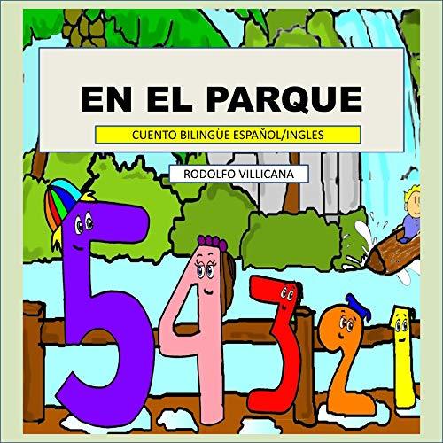 En el parque: Cuento bilingüe (Español / English) (Spanish Edition)