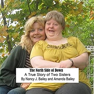 The North Side of Down: A True Story of Two Sisters audiobook cover art