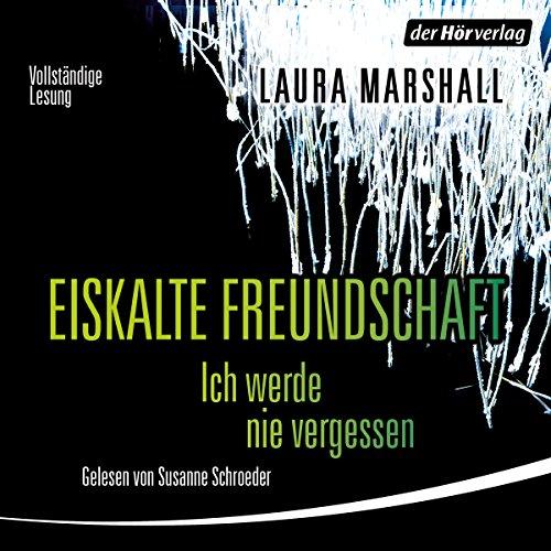 Eiskalte Freundschaft audiobook cover art