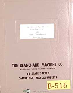 Blanachard No. 18, Surface Grinder, Operation and Maintenance Manual