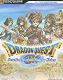 Dragon Quest IX - Sentinels of the Starry Sky Signature Series (Bradygames Signature Series Guide) by BradyGames(2010-07-07) - BRADY GAMES - 01/01/2010