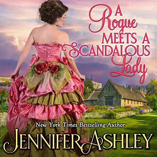 A Rogue Meets a Scandalous Lady: Mackenzies Series, Book 11