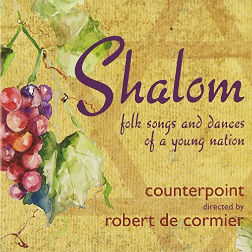 Shalom: Folk Songs & Dances of a Yo