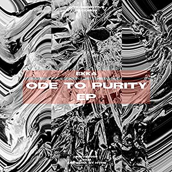 Ode To Purity EP