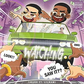 Watching (feat. LilNami)