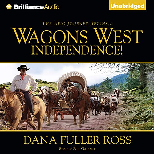 Wagons West Independence! cover art