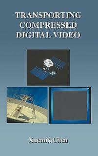 Transporting Compressed Digital Video