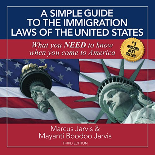 A Simple Guide to the Immigration Laws of the United States cover art