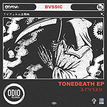 Tonedeath EP
