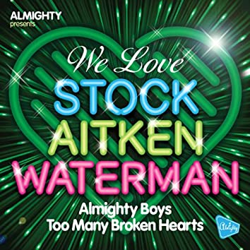 Almighty Presents: Too Many Broken Hearts