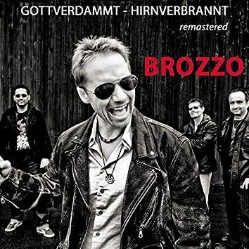 Gottverdammt / Hirnverbrannt (Remastered)