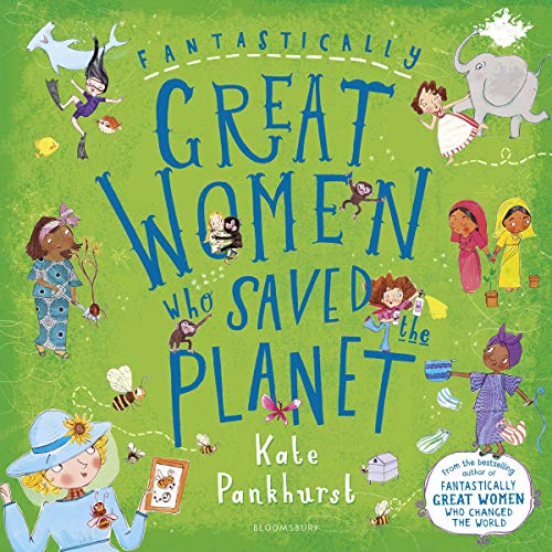 Fantastically Great Women Who Saved the Planet audiobook cover art