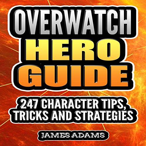 Overwatch Hero Guide audiobook cover art