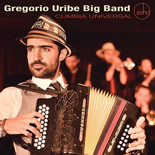 Cumbia Universal by Gregorio Uribe Big Band (2015-08-03)
