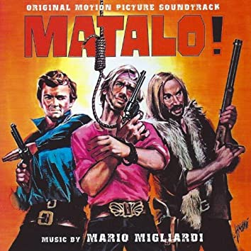 Matalo! (Original motion picture soundtrack)