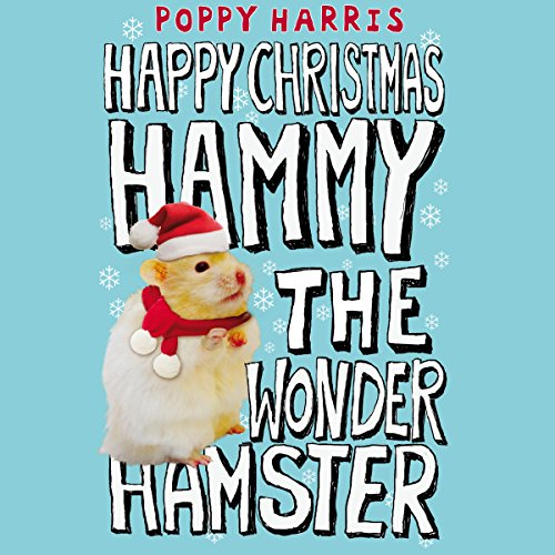 Happy Holiday, Hammy the Wonder Hamster! audiobook cover art