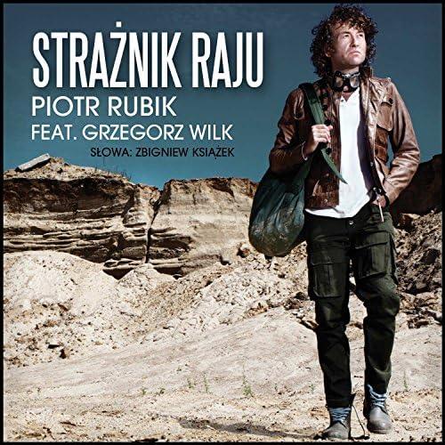 Piotr Rubik feat. Grzegorz Wilk