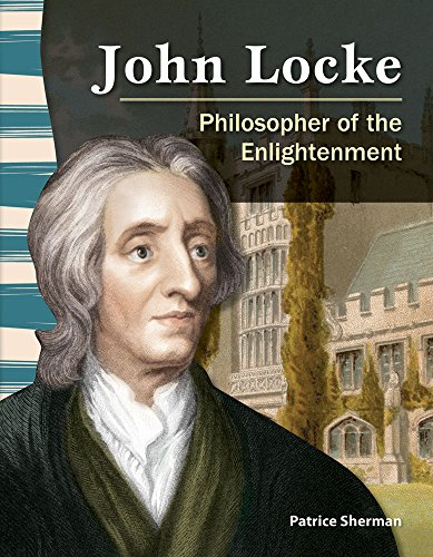 John Locke: Philosopher of the Enlightenment (Social Studies Readers) (English Edition)