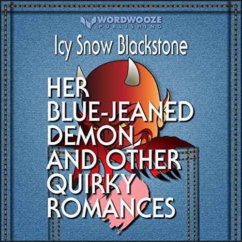 Couverture de Her Blue-Jeaned Demon and Other Quirky Romances