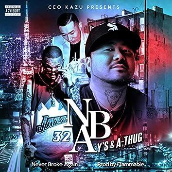NBA -NEVER BROKE AGAIN- (feat. A-THUG & Y's)